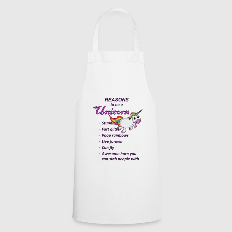 Reasons to be a Unicorn - Cooking Apron
