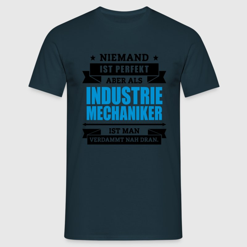 Fun Industriemechaniker T-Shirts - Männer T-Shirt
