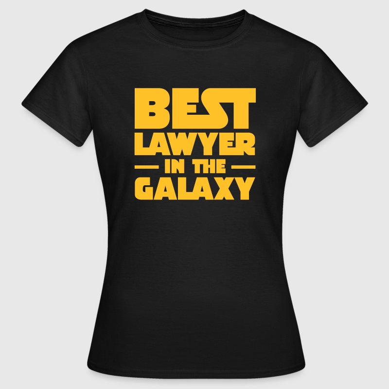 Best Lawyer In The galaxy T-Shirts - Women's T-Shirt