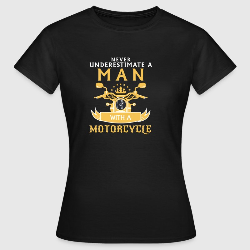 NEVER UNDERESTIMATE AN OLD BIKER! T-Shirts - Women's T-Shirt