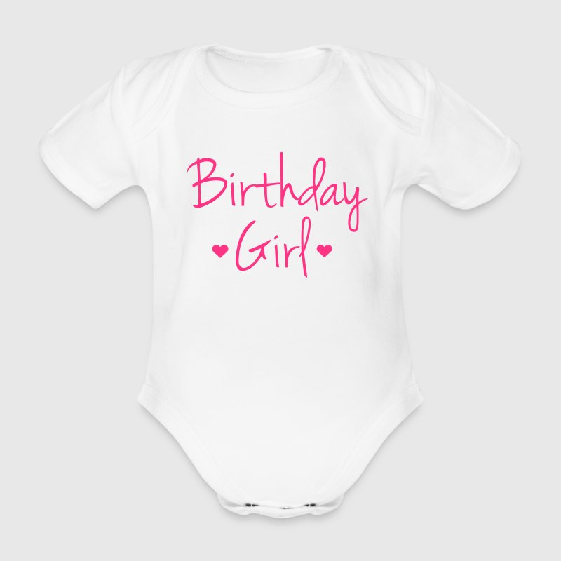 Birthday Girl Baby Bodysuits - Organic Short-sleeved Baby Bodysuit