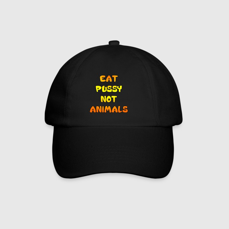 Eat Pussy Not Animals Caps & Hats - Baseball Cap