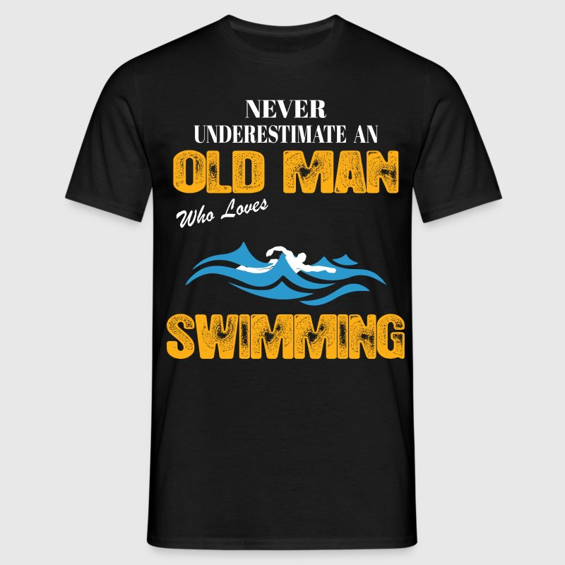 Never Underestimate An Old Man Who Loves Swimming T-Shirts - Men's T-Shirt