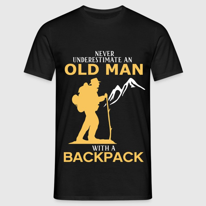 Never Underestimate An Old Man With A Backpack.png T-Shirts - Men's T-Shirt