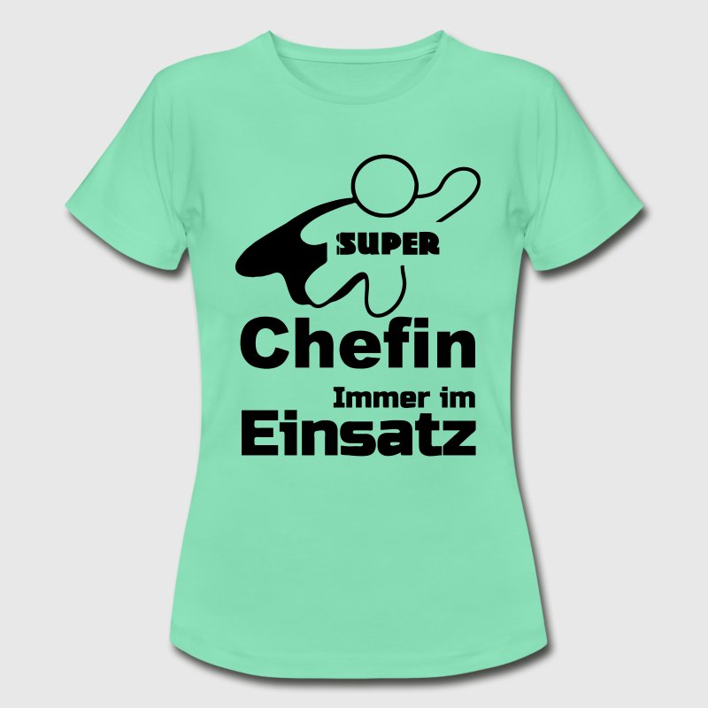 Super Chefin T-Shirts - Frauen T-Shirt