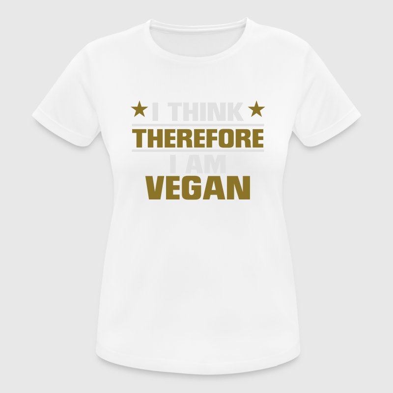 I CAN THINK SO I'M VEGAN! Sports wear - Women's Breathable T-Shirt