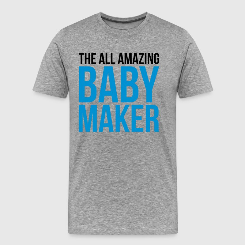 Amazing Baby Maker Funny Quote T-shirts - Mannen Premium T-shirt