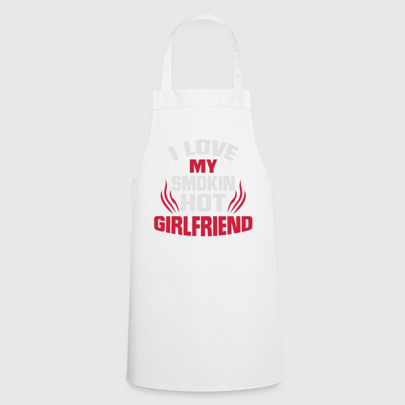 I LOVE MY HOT GIRLFRIEND!  Aprons - Cooking Apron