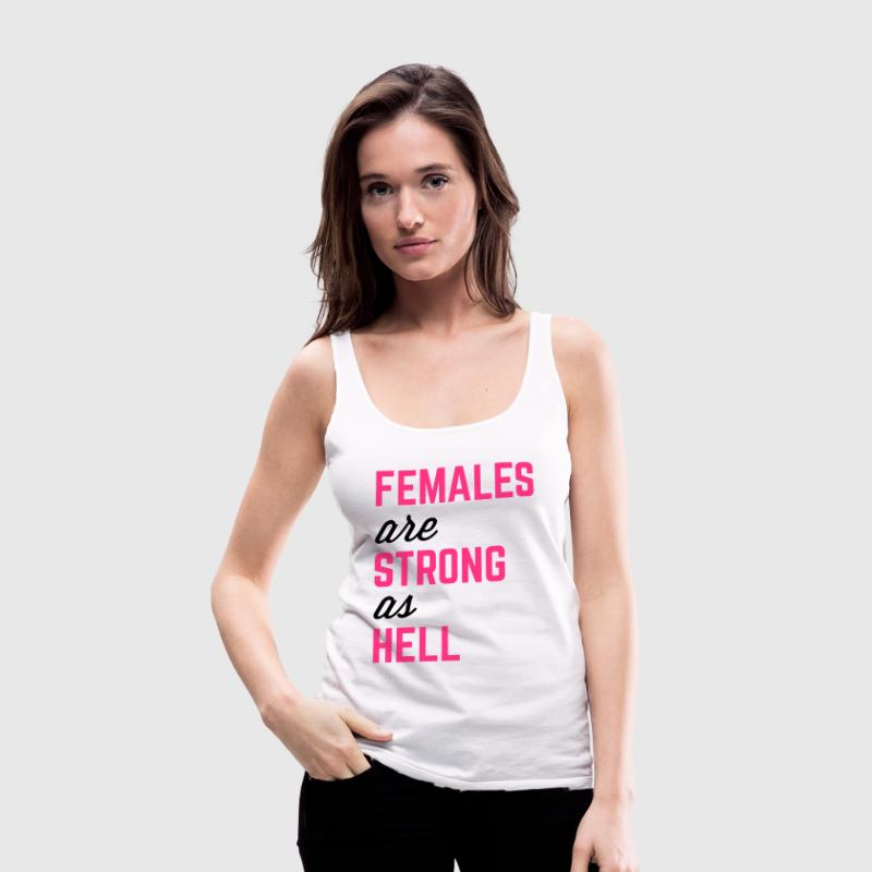 Females Strong Hell Gym Quote Tops - Women's Premium Tank Top