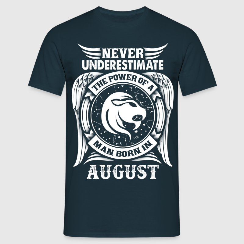 ...Power Of A Man Born In August, Leo Sign T-Shirts - Men's T-Shirt