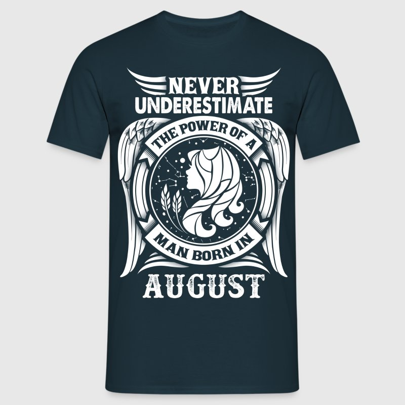 ...Power Of A Man Born In August, Virgo Sign T-Shirts - Men's T-Shirt