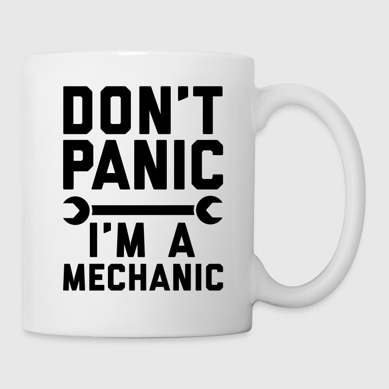 Don't panic i'm a mechanic Mugs & Drinkware - Mug