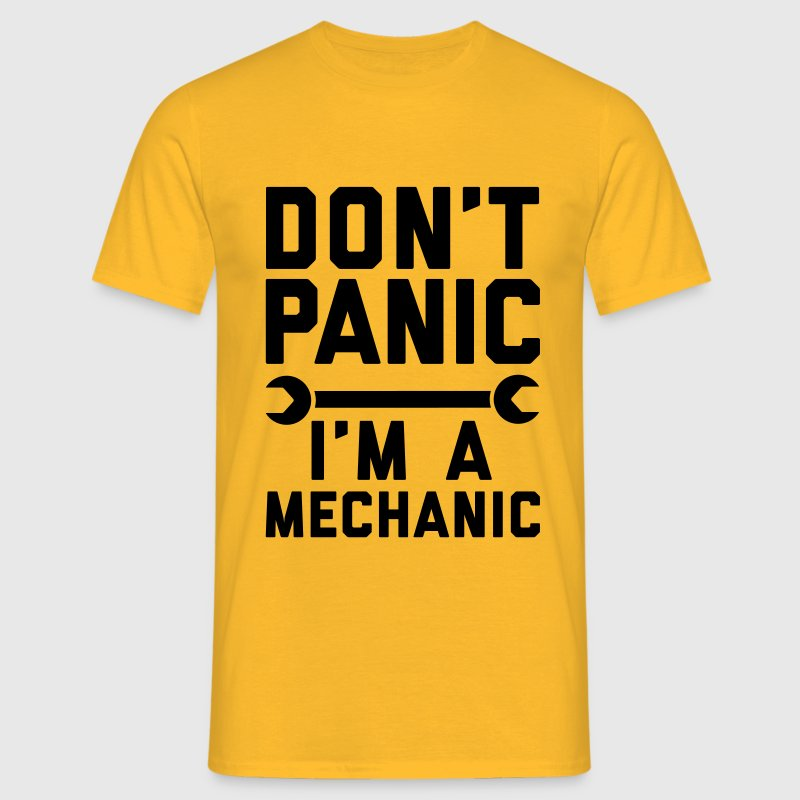Don't panic i'm a mechanic T-shirts - Mannen T-shirt