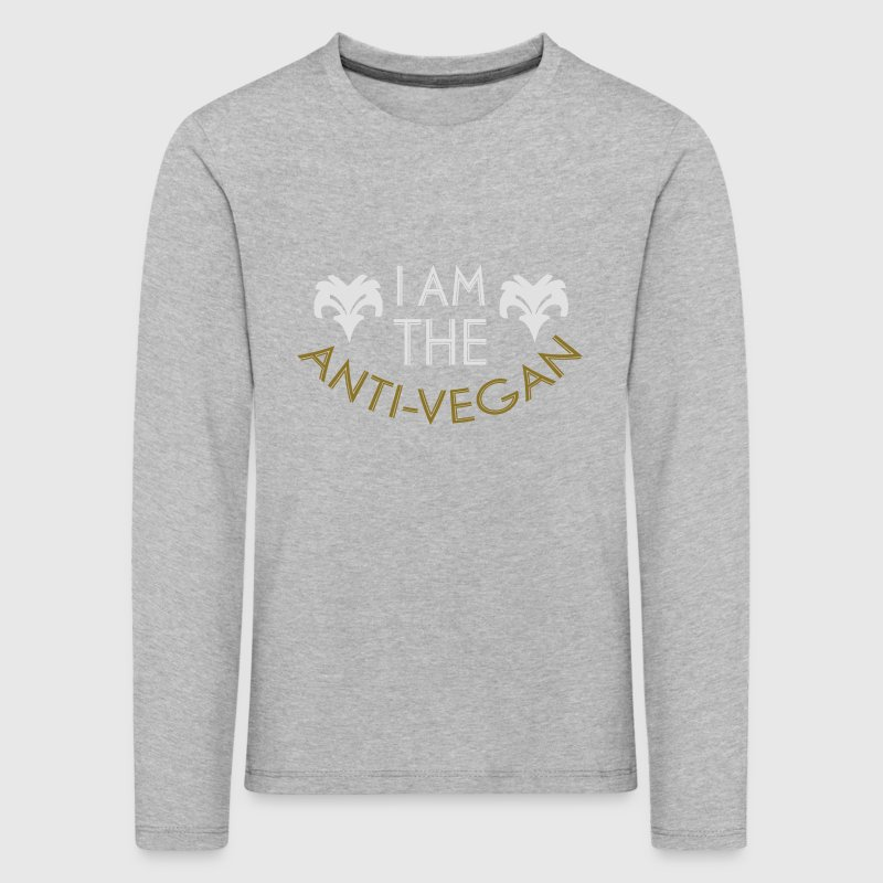 ANTI-VEGAN! Long Sleeve Shirts - Kids' Premium Longsleeve Shirt