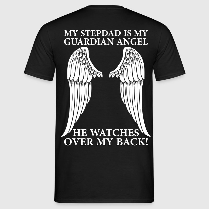 My Stepdad Is My Guardian Angel T-Shirts - Men's T-Shirt