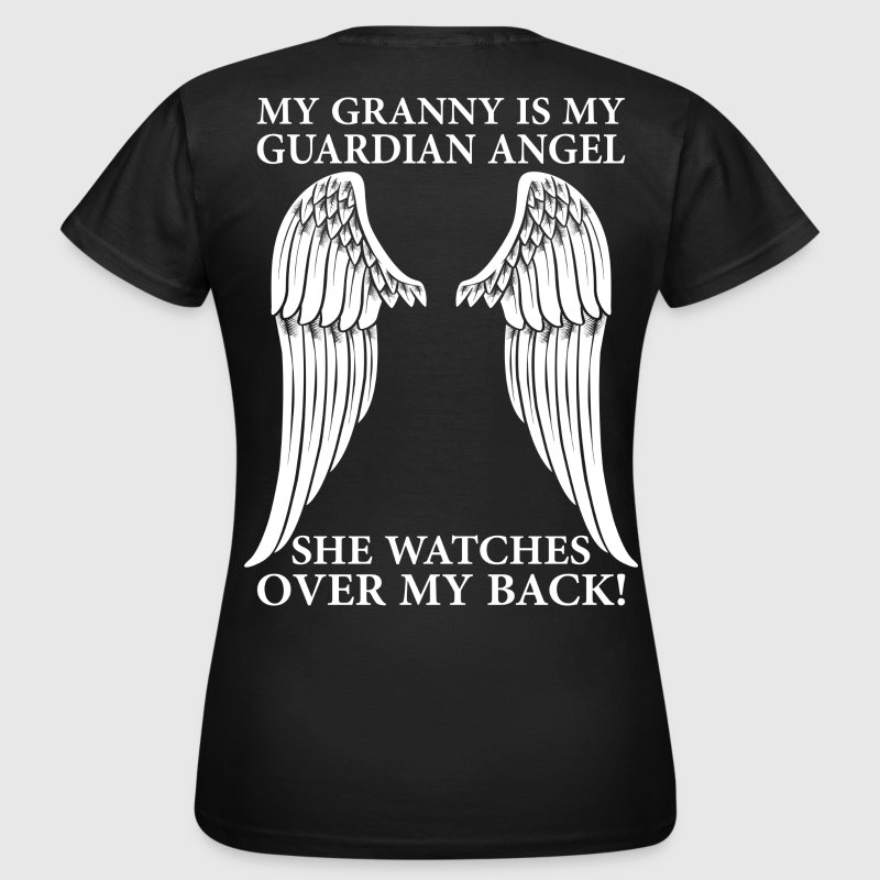 My Granny Is My Guardian Angel T-Shirts - Women's T-Shirt