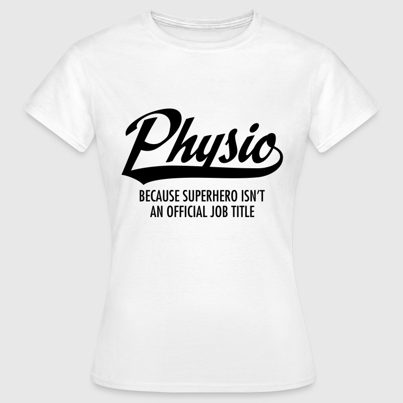 Physio - Superhero T-Shirts - Women's T-Shirt