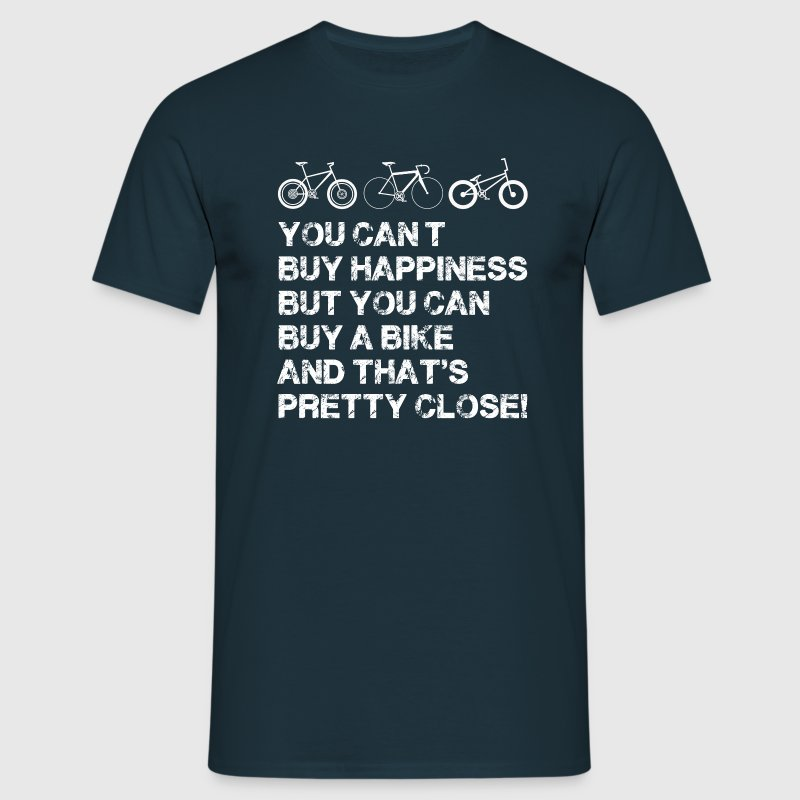 you can't buy happiness but you can buy a bike a - Men's T-Shirt