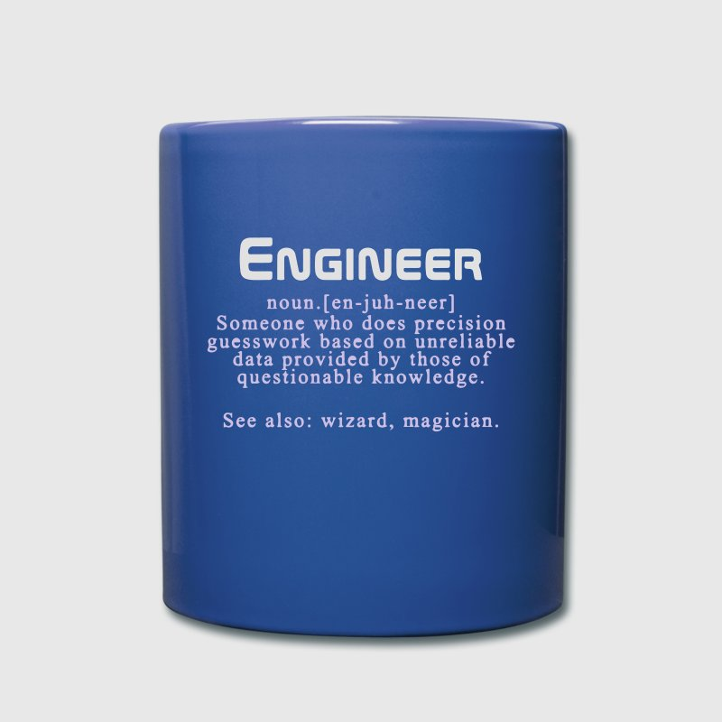 Meaning of an engineer Mugs & Drinkware - Full Colour Mug