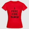 I feel like pablo T-shirts - Dame-T-shirt