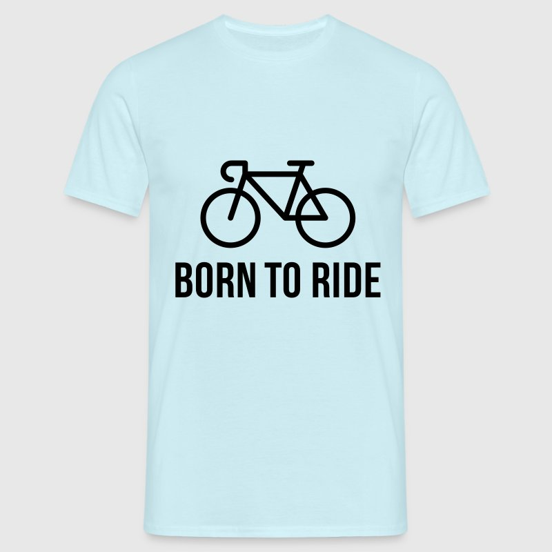 Born To Ride (Bicyclette / Vélo De Course) Tee shirts - T-shirt Homme