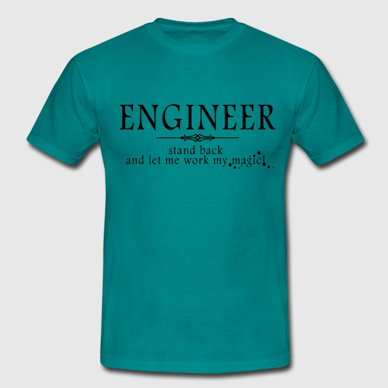 Engineer - Stand Back! T-Shirts - Men's T-Shirt