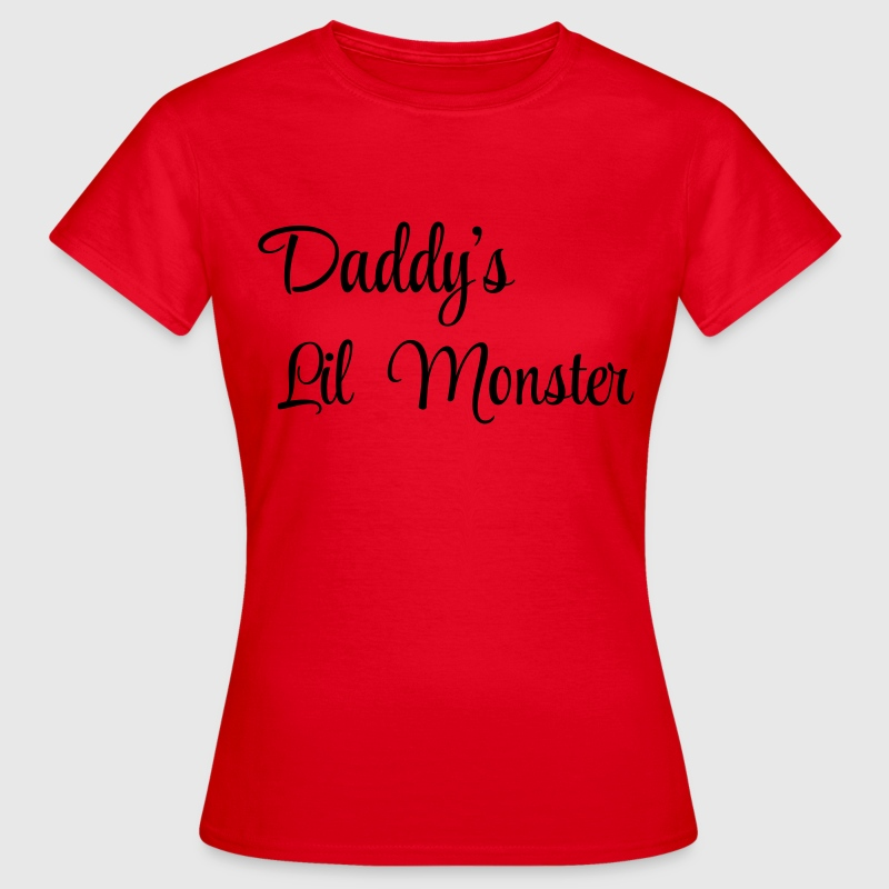 Daddy's little monster T-Shirts - Frauen T-Shirt