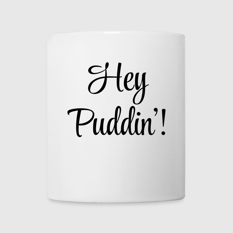 Hey Puddin' Mugs & Drinkware - Mug