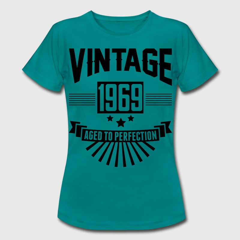 VINTAGE 1969 - Aged To Perfection  T-Shirts - Women's T-Shirt