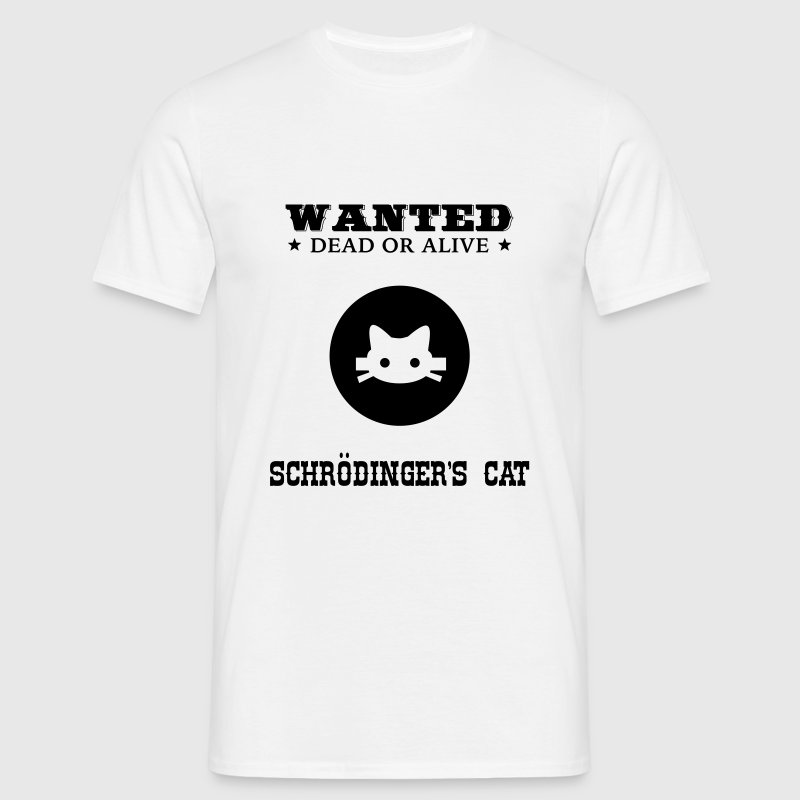 Geek Shirt: Schrödinger's Cat T-Shirts - Men's T-Shirt