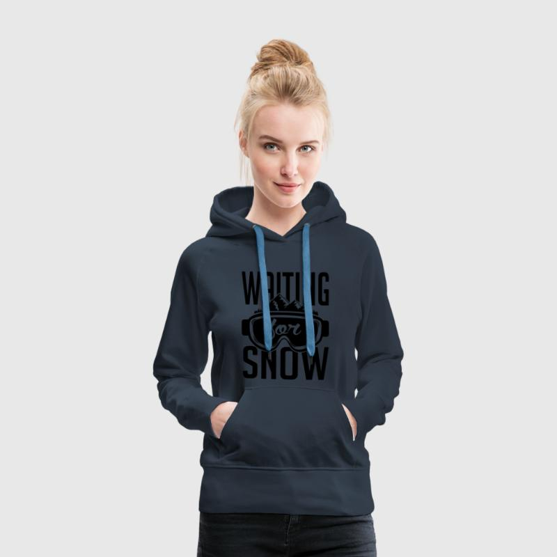 waiting for snow Pullover & Hoodies - Frauen Premium Hoodie