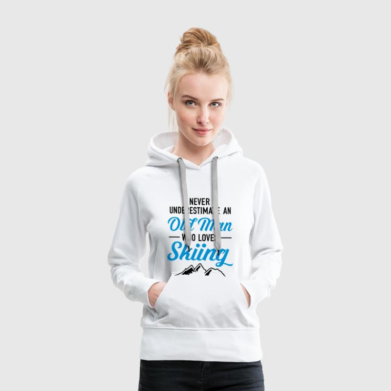 Never Underestimate An Old Man Who Loves Skiing Sweat-shirts - Sweat-shirt à capuche Premium pour femmes