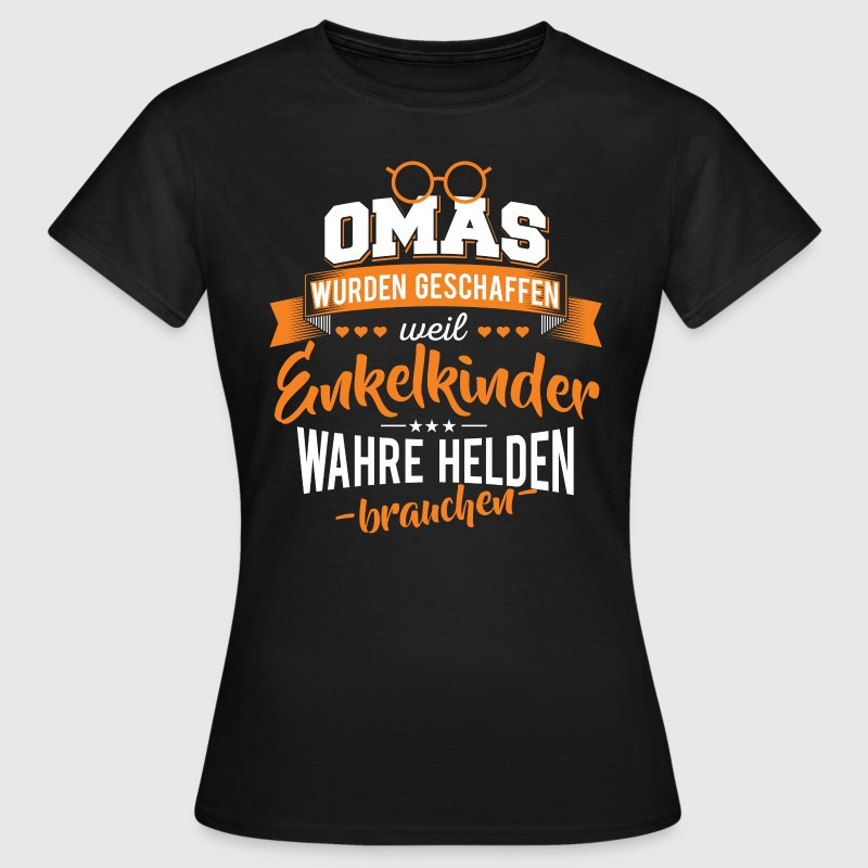 Oma Enkelkinder Helden - Frauen T-Shirt