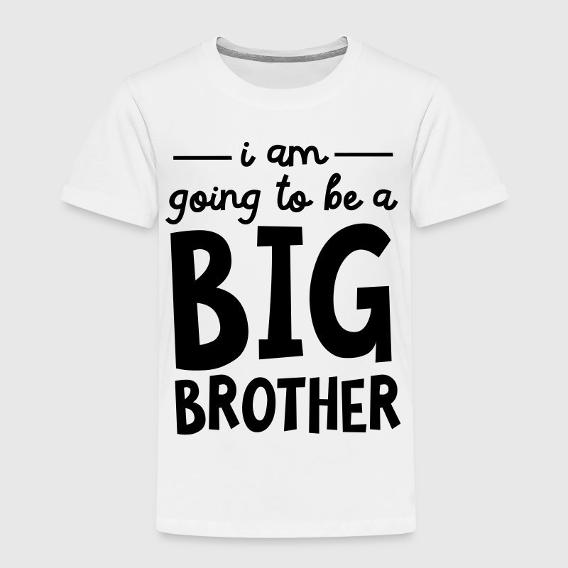 I Am Going To Be A Big Brother Paidat - Lasten premium t-paita