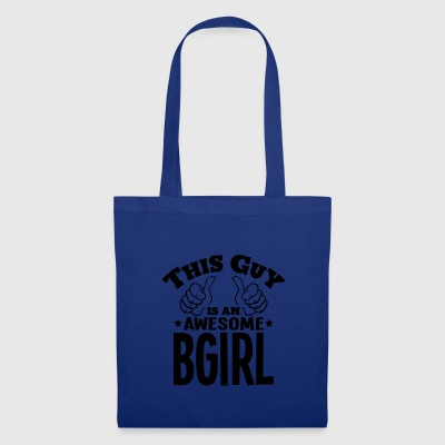 this guy is an awesome bgirl - Tote Bag
