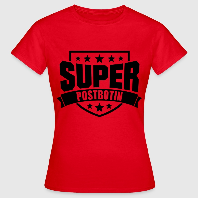Super Postbotin T-Shirts - Frauen T-Shirt