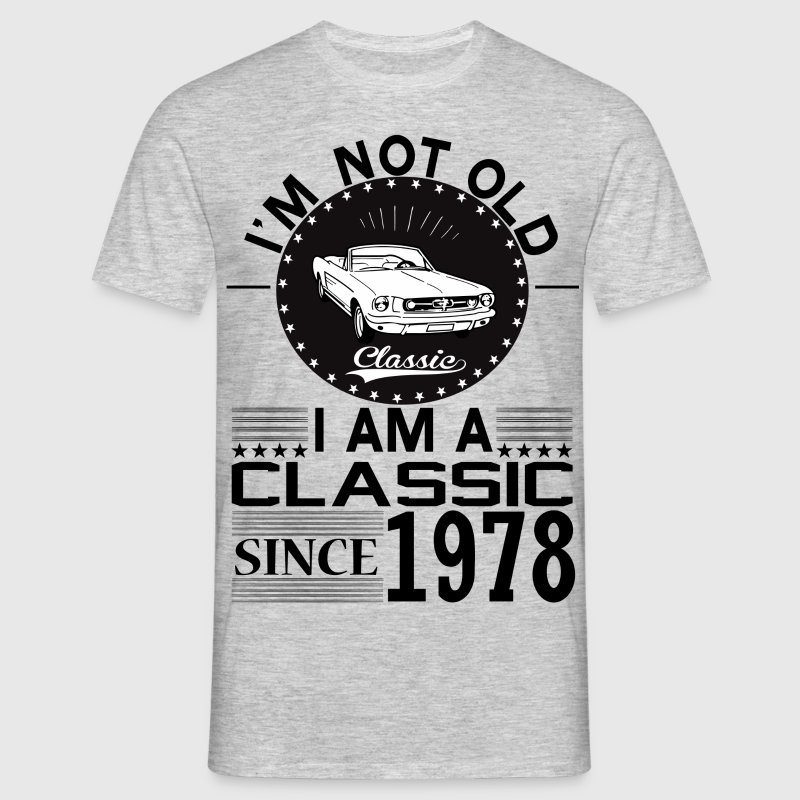 Classic since 1978 T-Shirts - Men's T-Shirt