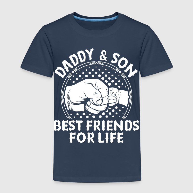 Daddy And Son Best Friends For Life Shirts - Kids' Premium T-Shirt
