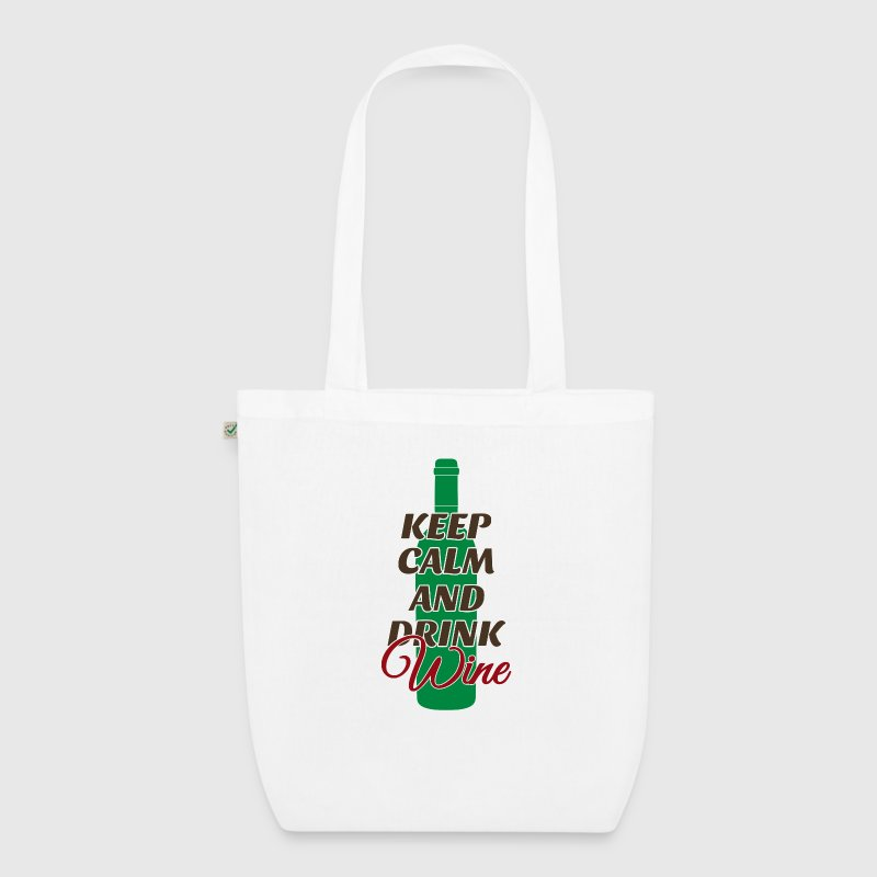 Take it easy and drink wine - alcohol, drink Bags & Backpacks - EarthPositive Tote Bag