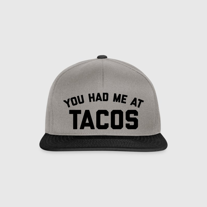 Had Me At Tacos Funny Quote Caps & Hats - Snapback Cap