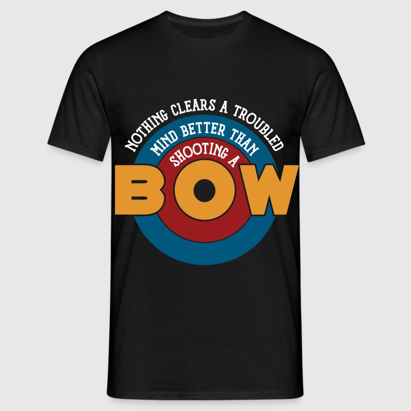 Nothing clears a mind better than shooting a bow - Männer T-Shirt