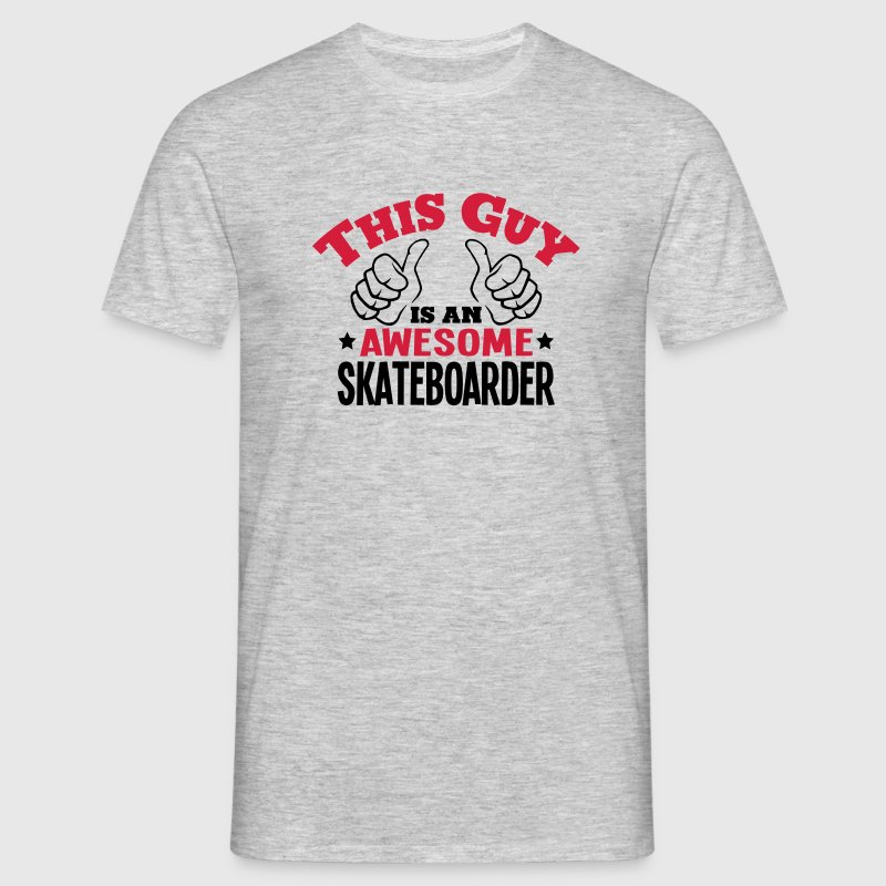 this guy is an awesome skateboarder 2col - Men's T-Shirt