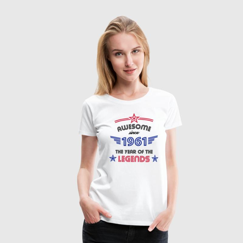 Awesome since 1961 T-Shirts - Frauen Premium T-Shirt