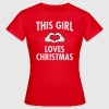 This Girl Loves Christmas Tee shirts - T-shirt Femme