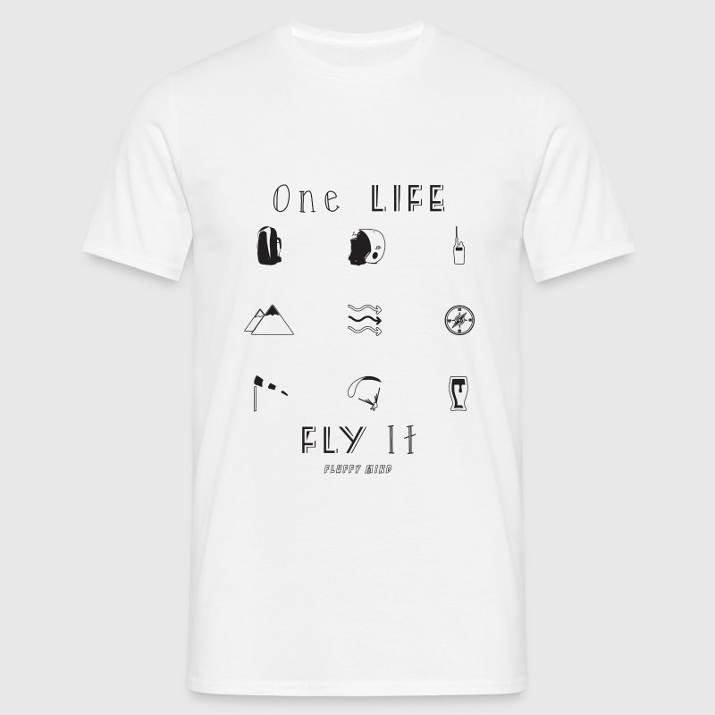 One Life, Fly It - T-shirt Homme