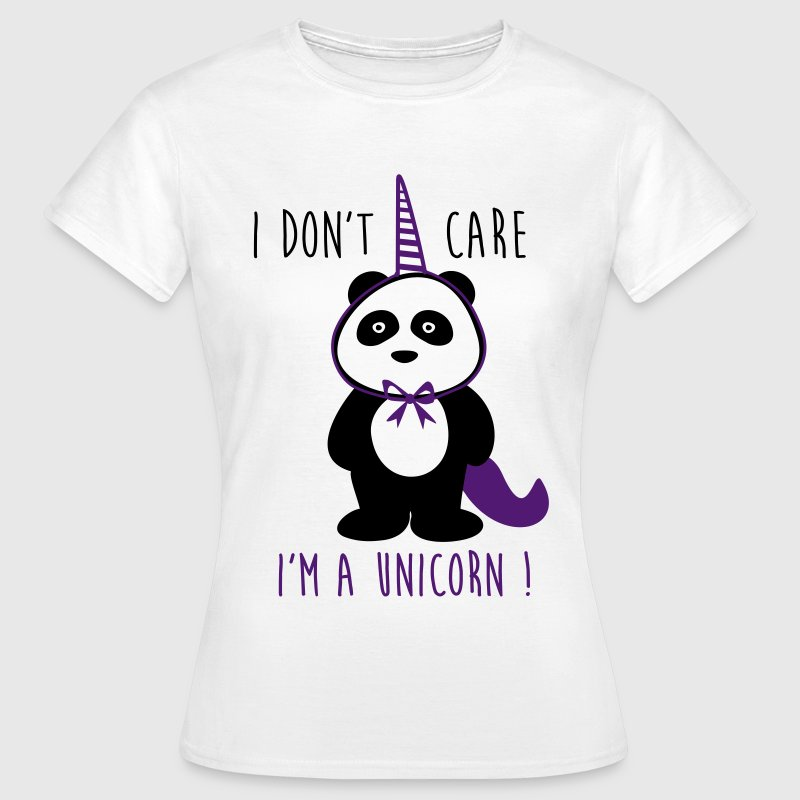 I don't care i'm a unicorn - Rolig - T-shirt dam