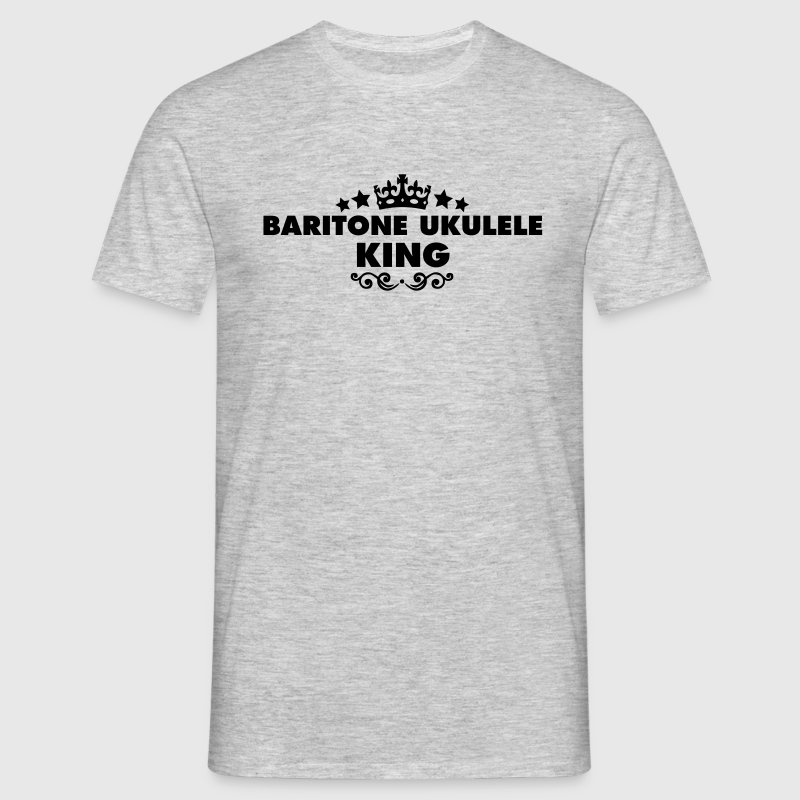 baritone ukulele king 2015 - Men's T-Shirt