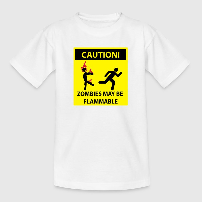 flammable sign caution zombies may be flammable sign t shirt spreadshirt