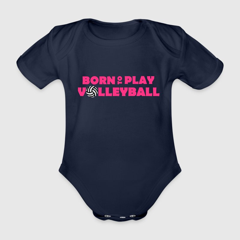 Born to play Volleyball - Baby Bio-Kurzarm-Body
