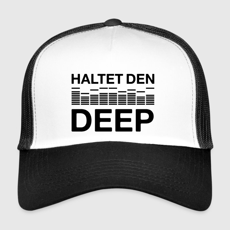 Haltet den deep techno DJ Musik Club house Caps & Mützen - Trucker Cap